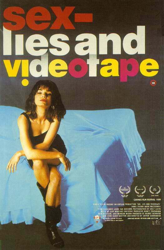Sexo, mentiras y cintas de vídeo (Sex, Lies, and Videotape)(1989) .